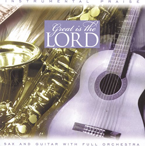 Instrumental Praise Series: Great Is The Lord by CD
