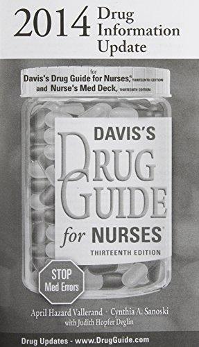 2014 Drug Information Update: for Davis's Drug Guide for Nurses, Thirteenth Edition and Nurse's Med Deck, Thirteenth Edi