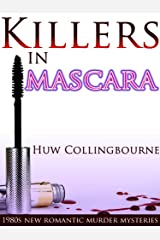 Killers In Mascara (1980s New Romantic Murder Mysteries Book 1) Kindle Edition