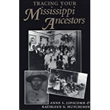 Tracing Your Mississippi Ancestors