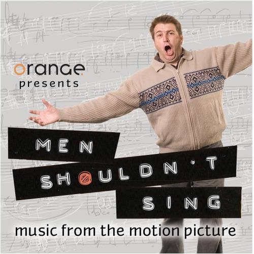 Men Shouldn't Sing [Music from the Motion Picture] by Orange Studio