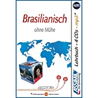 Assimil Brasilianisch ohne Mühe: Lehrbuch (Niveau A1 - B2) und 4 Audio-CDs + 1 mp3-CD* mit 210 Min. Tonaufnahmen