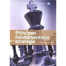 Principes fondamentaux de la stratégie (French Edition)
