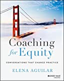 Coaching for Equity: Conversations That Change