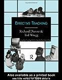 Effective Teaching, E. C. Wragg and Richard Dunne, 0415109167
