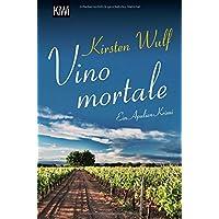 Vino mortale: Ein Apulien-Krimi (Die Apulien-Krimis, Band 2)