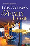 Front cover for the book Finally Home by Lois Greiman