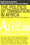 The Politics of Transition, Giles Mohan, Tunde Zack Williams, 1592211534
