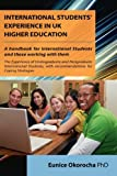 International Students' Experience in Uk Higher Education, Eunice Okorocha, 1845494431