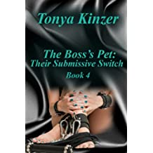 Their Submissive Switch (The Boss's Pet (BDSM) Book 4)