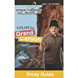 Explore the Grand Canyon with Noah Justice Study Guide (Awesome Science)