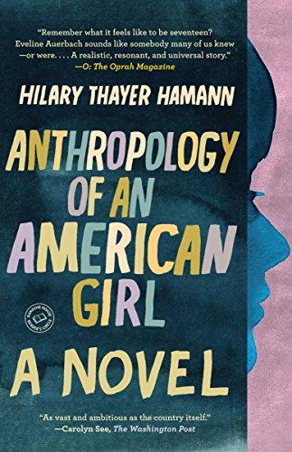 Anthropology of an American Girl: A Novel (Random House Reader's Circle) (Silver Circle Spiegel)