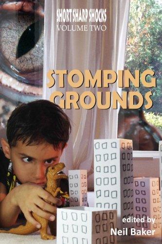 Stomping Grounds (Short Sharp Shocks) (Volume 2)