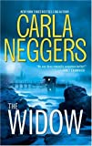 Front cover for the book The Widow by Carla Neggers