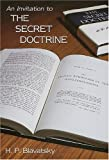 An Invitation to the Secret Doctrine, Helena P. Blavatsky, 1557000093