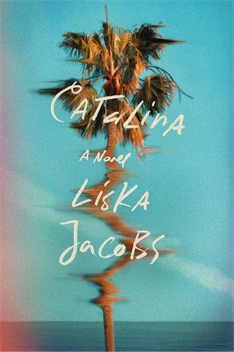Catalina: A Novel