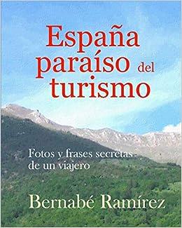 España Paraiso Del Turismo España Paraíso Del Turismo