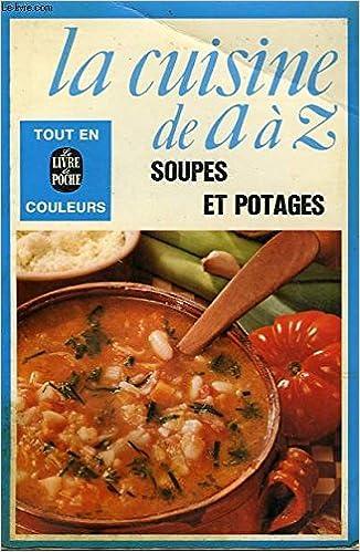 La Cuisine De A A Z Le Livre De Poche Francoise Burgaud