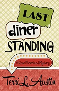 Last Diner Standing by Terri L. Austin ebook deal