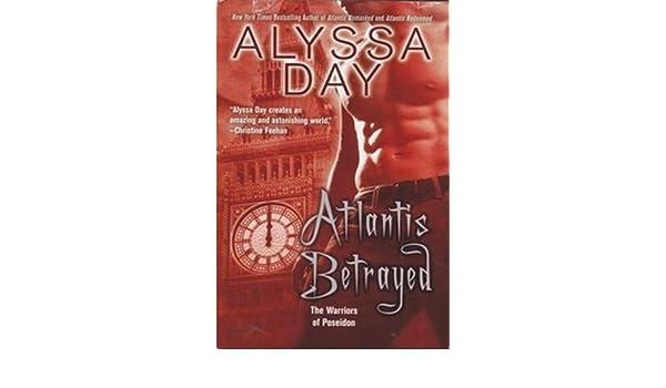 Atlantis Betrayed The Warriors of Poseidon, #8 by Alyssa Day ...
