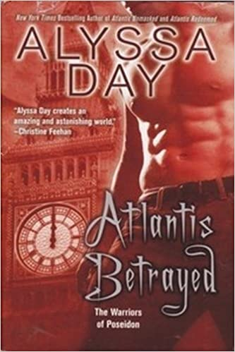 Atlantis Betrayed The Warriors of Poseidon, #8 by Alyssa Day ...