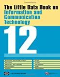 The Little Data Book on Information and Communication Technology 2012, World Bank Staff, 0821389963