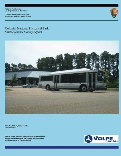 - Colonial National Historical Park: Shuttle Service Survey Report