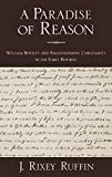 A Paradise of Reason: William Bentley and Enlightenment Christianity in the Early Republic (Religion in America)