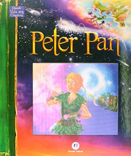 Peter Pan - Coleção Dando Vida aos Clássicos