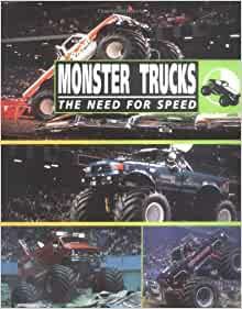 monster trucks the need for speed michael johnstone. Black Bedroom Furniture Sets. Home Design Ideas