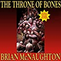 The Throne of Bones Audiobook by Brian McNaughton Narrated by Wayne June