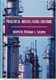 img - for Practical Distillation Control by W.L. Luyben (1992-10-31) book / textbook / text book