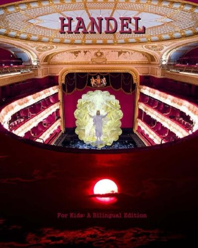 Handel: For Kids - A Bilingual Edition (English and German Edition)