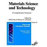Materials Science and Technology, Glasses and Amorphous Materials
