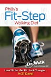 Philly's Fit-Step Walking Diet, Fred A. Stutman, 0934232342