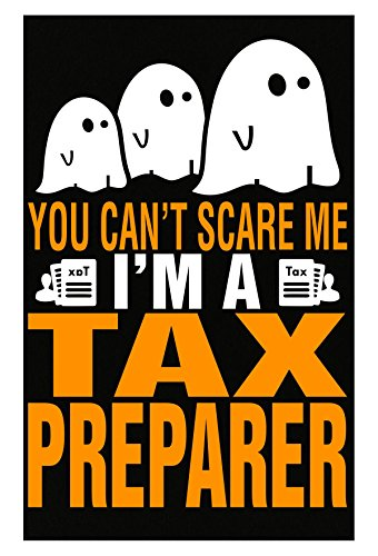 AttireOutfit You Cant Scare Me I Am A Tax Preparer Halloween - Poster
