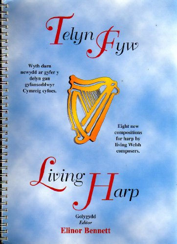 Telyn Fyw/Living Harp (English and Welsh Edition)