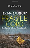 Fragile Cord (DS Coupland Series) (Volume 1)
