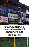 Buying a home: a comprehensive UK property guide