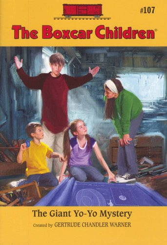 The Giant Yo-Yo Mystery (Boxcar Children Mysteries) - Book #107 of the Boxcar Children