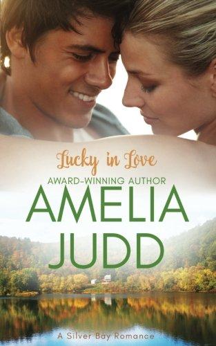 Lucky in Love (Silver Bay) (Volume 3) ebook
