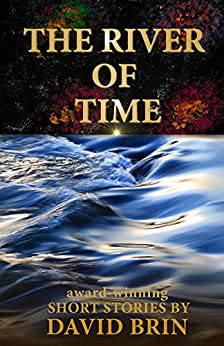 River of Time by [Brin, David]