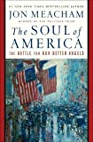 img - for The Soul of America: The Battle for Our Better Angels book / textbook / text book