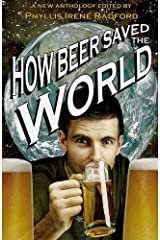 How Beer Saved the World Paperback