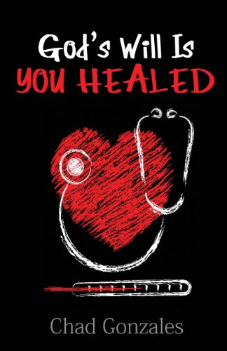 God's Will Is You Healed