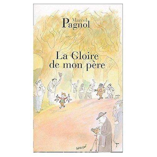 La Gloire De Mon Pere ( My Father's Glory in FRENCH )