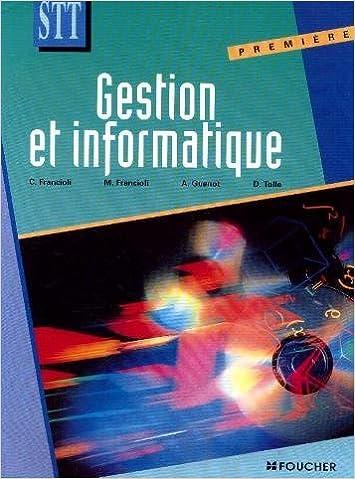 Téléchargements gratuits de livres électroniques Gestion et informatique : Première STT 2216015156 PDF CHM by Christian Francioli,Monique Francioli