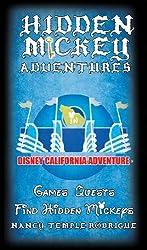 HIDDEN MICKEY ADVENTURES in Disney California Adventure (Hidden Mickey Quests)