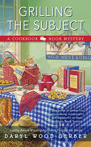 Grilling the Subject (A Cookbook Nook Mystery 5) -