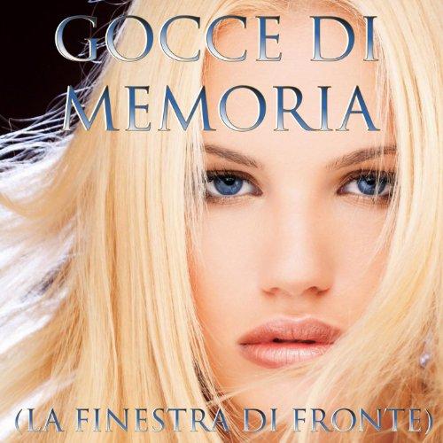 Gocce di memoria la finestra di fronte high school music band mp3 downloads - La finestra di fronte soundtrack ...